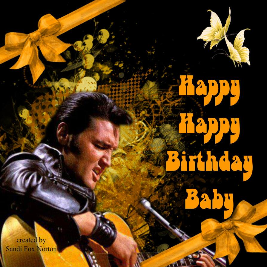 Elvis Presley Virtual Birthday Cards You Can Copy To Your Desk Top Then Upload Facebook Page And Send Friends On Their Or In